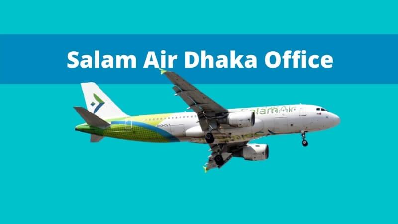 Salam Air Dhaka Office